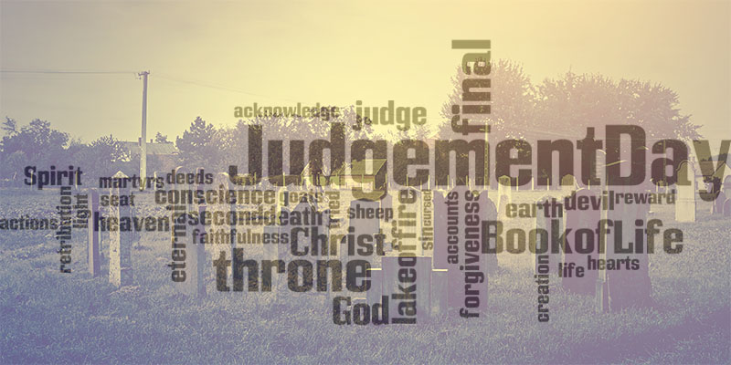 what does the bible say about judgment day