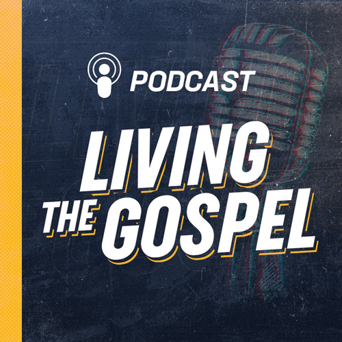 podcast-living-the-gospel